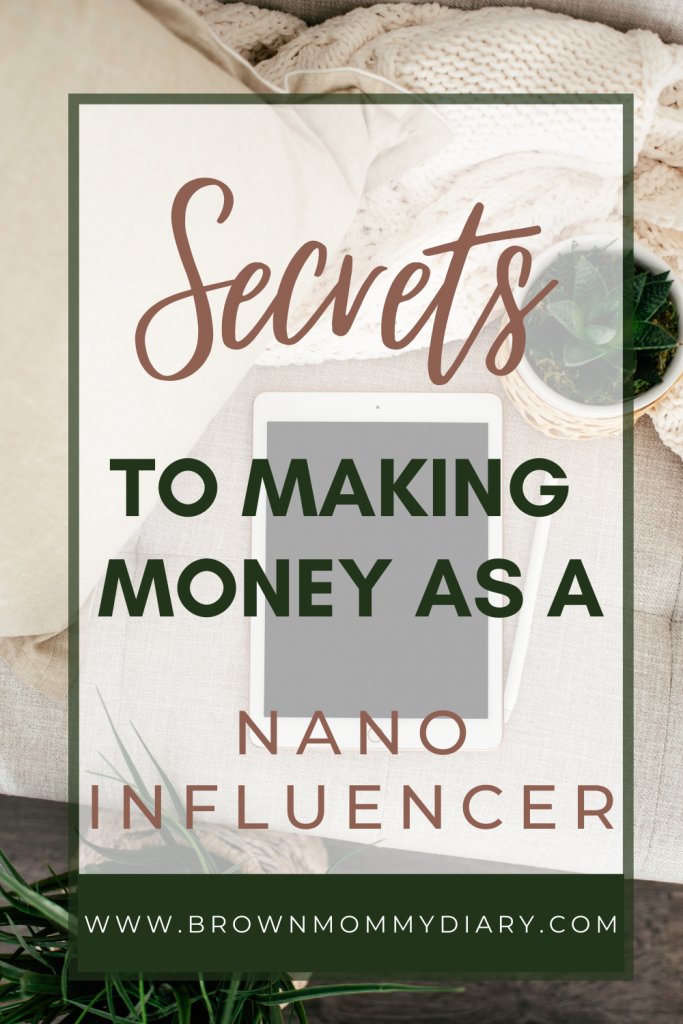 Blog post that helps nano influencers learn how to work with brands and make money.